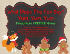 What Does The Fox Say? Prepositional Phrases Game FREEBIE!- pinned by @PediaStaff – Please Visit ht.ly/63sNtfor all our pediatric therapy pins