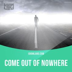 """""""Out of nowhere"""" means """"suddenly, unexpectedly"""". Example: Their team came out of nowhere and won the state championship. #idiom #idioms #slang #saying #sayings #phrase #phrases #expression #expressions #english #englishlanguage #learnenglish #studyenglish #language #vocabulary #efl #esl #tesl #tefl #toefl #ielts #toeic #nowhere"""