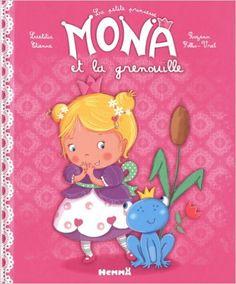 Amazon.fr - LA PETITE PRINCESSE MONA ET LA GRENOUILLE - Laetitia Etienne, Rozenn Follio-vrel - Livres