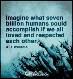 Imagine what we could accomplish. Imagine that kind of peace. Imagine how effectively we could harness our energy into saving our planet--and ourselves--if we collectively operated from spirit instead of ego. The world is awakening. Will you walk through life asleep or will you join the enlightened movement?