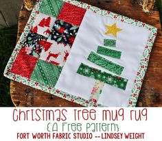 Sewing Fabric Christmas Tree Mug Rug {Free Pattern} - Fort Worth Fabric Studio - Lindsey Weight Christmas Mug Rugs, Handmade Christmas Gifts, Christmas Fabric, Christmas Crafts, Christmas Tree, Christmas Quilting, Mug Rug Patterns, Quilt Patterns, Canvas Patterns