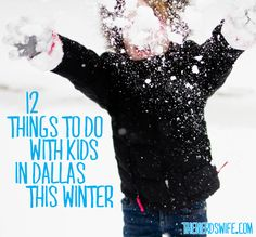 12 Things To Do With Kids In Dallas This Winter
