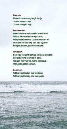 super Ideas for quotes indonesia motivasi islam Quotes Rindu, Tumblr Quotes, Text Quotes, Story Quotes, Quran Quotes, Mood Quotes, People Quotes, Life Quotes, Islamic Inspirational Quotes