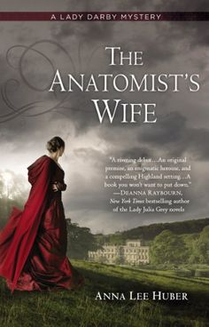 If you loved P.D. James's Death Comes to Pemberley, check out The Anatomist's Wife by Anna Lee Huber.