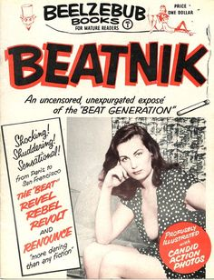 Vintage Sleaze: Beatnik Bile from Beelzebub Books 1959 BEATNIK the Beat Generation Shocking Shuddering Sensational and Unexpurgated! Heater Wall and Walter Hale Clique na foto para garantir livros da Beat Generation.