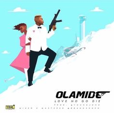 "Olamide Pepe Sneh drops a new spanking single titled ""LOVE NO GO DIE"" . The song was produced by Young John  Listen and share your thought!!    DOWNLOAD (Olamide – Love No Go Die (Prod. by Young John)   #Music #Olamide"