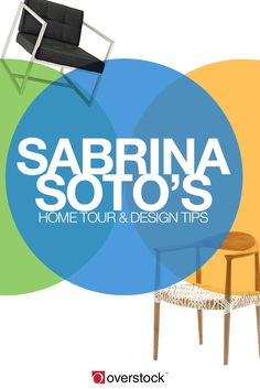 Step inside interior designer Sabrina Soto's Los Angeles abode to see how she uses Overstock.com products in her space, and get budget-friendly pro tips so you can design your own space like a lifestyle star.