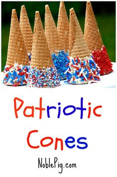 Patriotic Cones perfect for all the Red White and Blue holidays from NoblePig.com.