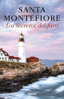 Entre un jardin de libros: LOS SECRETOS DEL FARO / SANTA MONTEFIORE
