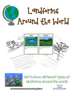 Landforms Around the World - Enchanted Homeschooling Mom #printable #homeschool #geographyforkids