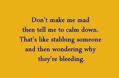 that's like stabbing someone and then wondering why they're bleeding