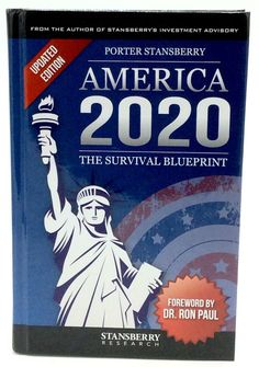 America 2020 The Survival Blueprint by Porter Stansberry 2015 HB Updated edition