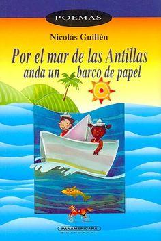 Por el Mar de las Antillas anda un barco de papel   Through the Caribbean  Sea Sails a Paper Boat (Paperback)  50389d7648e