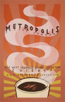 Metropolis Coffee Company Poster by Jay Ryan/The Bird Machine.