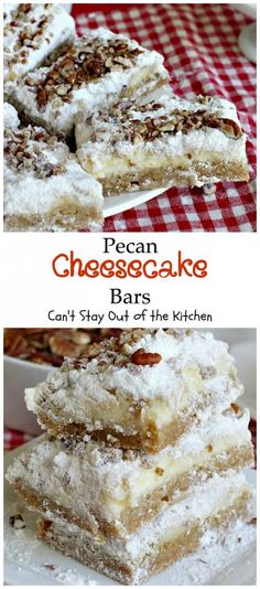 Pecan Cheesecake Bars - Can't Stay Out of the Kitchen