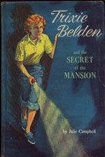 'Trixie Belden and the Secret of the Mansion' [1965 Cover] by Julie Campbell