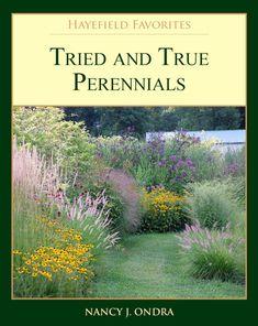 Tried and True Perennials by Nancy J. Ondra