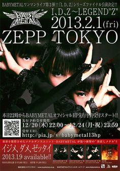 """kinoko-takenoko:  BABYMETAL I、D、Z~LEGEND Z 2013.2.1(fri) ZEPP TOKYO  """