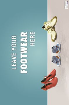 Leave your footwear here (Dental Poster - http://dentposters.com)