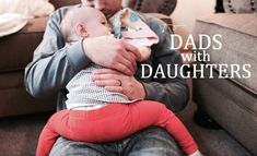 To Dads with Daughters