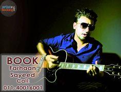 Book Farhaan Sayeed From Artistebooking.com. #FarhaanSayeed #artistebooking #Singer. For More Details Visite : artistebooking.com Or Call : 011-40016001