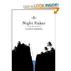 HI: Johnson, R.K. (2005) Night Fisher. Seattle, WA: Fantagraphic Books.