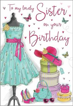 B3 SPECIAL SISTER BIRTHDAY CARD **LOVELY VERSE**WOMAN IN DRESS**TOP QUALITY**