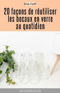 20 idées pour réutiliser les bocaux en verre Zero Waste Home, Green Warriors, Simply Life, Pot A Crayon, Green Life, Hacks Diy, Christmas Diy, Hui, Lifestyle