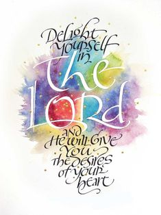 Christian Clip Art and Verses | Delight yourself in the Lord, and he will give you the desires of your ...