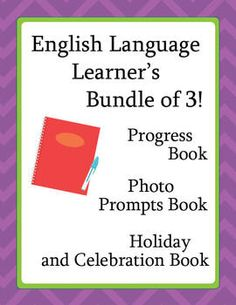 ESL or ELD Progress Book, Photo Prompts Book, Celebration