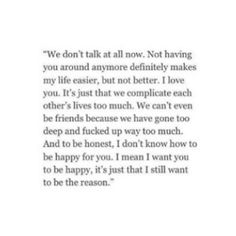 Sad Love Quotes : QUOTATION – Image : Quotes Of the day – Life Quote Wow this is so completely true Sharing is Caring Now Quotes, True Quotes, Quotes To Live By, Qoutes, Favorite Quotes, Best Quotes, Under Your Spell, Heartbroken Quotes, Pretty Words