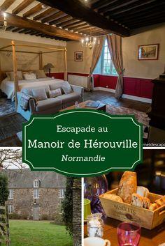 Idée week-end en Normandie dans la superbe maison d'hôtes Le Manoir de Hérouville