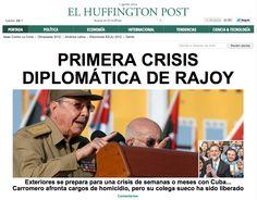 Tras la muerte del disidente Oswaldo Payá en un accidente de tráfico, Cuba retiene al conductor del coche, Ángel Carromero, dirigente de Nuevas Generaciones del PP. Y a Mariano Rajoy le toca, en plena gestión de la crisis económica, lidiar con otra crisis: la diplomática.