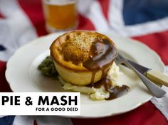 pie and mash for a good deed. Free, for a donation. #camden