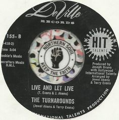 THE TURNAROUNDS Live And Let Live SOUL R&B 45 RPM RECORD