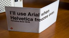 When Helvetica freezes over