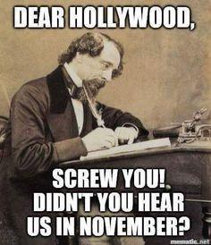 Dear Hollywood: http://ninetymilesfromtyranny.blogspot.com/2017/01/dear-hollywood.html