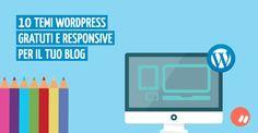 10 temi Wordpress gratuiti e responsive per il tuo blog: come scegliere quello giusto | Marko Morciano