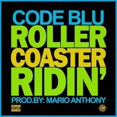 Check Out Code Blu - Roller Coaster Ridin via #StackOrStarve