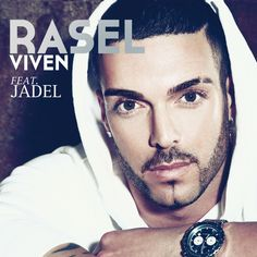 Rasel y Jadel - Viven    http://novedadesmusicalesdiaadia.blogspot.com.es/2013/01/starting-2013.html