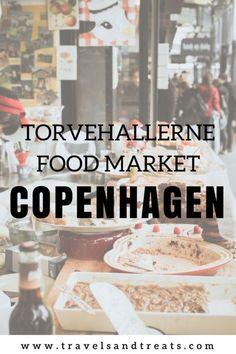 Eat and Drink in Copenhagen at Torvehallerne Food Market - A Copenhagen Food Guide