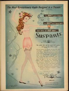 1947 The Most Revolutionary Undie Design in a Decade!  Suspants