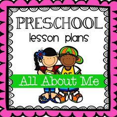 Preschool Lesson Plans- All About Me - good first lesson?