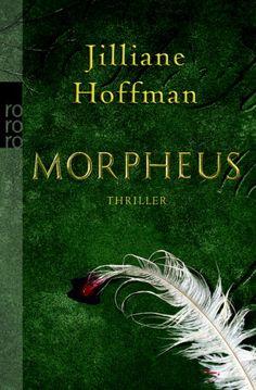 Morpheus von Jilliane Hoffman
