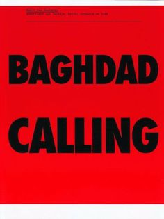 Baghdad Calling: Reports from Turkey, Syria, Jordan and Iraq by Geert Van Kesteren. $45.00. Publication: September 1, 2008. Publisher: Episode Publishers (September 1, 2008)