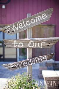 Barn wedding ideas. Put this sign right when people walk in the gate from parking area