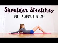 Shoulder Stretching Routine for Improving Flexibility - YouTube
