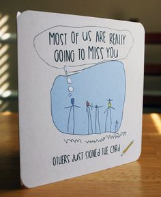 Funny Features To Write In A Leaving Card