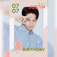 Happy Birthday to Hardworking Maknae, Justin! We will always be thankful to have someone passionate and charming as you, from Korean Entertainment Companies, Always Be Thankful, Pop Group, Quotations, Happy Birthday, Entertaining, Confetti, Singers, Artist