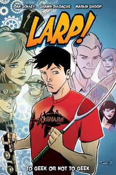 Shawn Deloache (AB '05, BS '05) and Dan Jolley (AB '93) have a new graphic novel out from Dark Horse comics called LARP! (Live Action Role Playing)